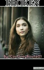 Broken (GMW Fanfic) by CourtneyBoone01