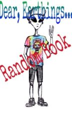 Dear, Earthlings... ★Random book★ by SpiderWebz