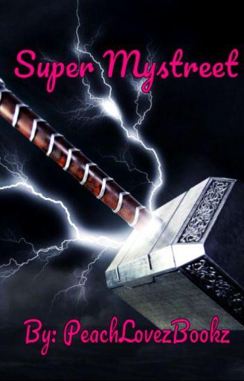 Super Mystreet