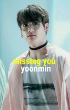❝missing you❥yoonmin❞ by asocialtae