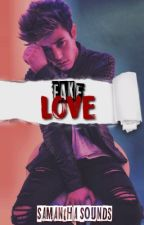 Fake Love -Cameron Dallas by samanthasounds