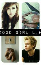 Good girl l.h  by amlhemmo96