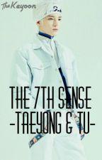 The 7th Sense [Taeyong & Tú]·TERMINADA· by keyoon