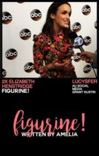 FIGURINE ⇉ GRANT GUSTIN [REWRITING] by lucysfer
