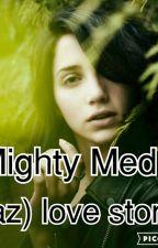 mighty med(kaz love story) by kimjocelinramirez