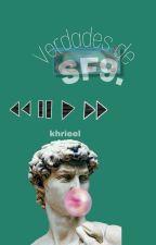 Verdades De SF9  by khrieel