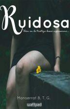 Ruidosa. by girl-tmblrx
