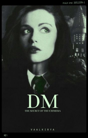 The legend of the Chimera ⇨ Draco Malfoy