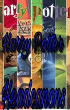 Harry Potter Headcanons by xLARRYxJ2xJOHNLOCKx