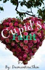 Cupid's Fault by DaimonKiraShin