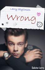 Wrong || Larry Stylinson || M-preg ┼ Adaptación ┼ by Solcito-Larry