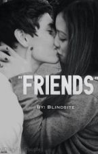 """Friends"" by blindsite"