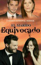 El Marido Equivocado by CarmenSandovalHerrer