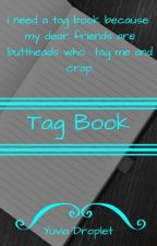 Tag Book by assistantraindrop