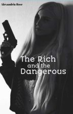 Secretly Rich And Dangerous by AlexandriaRoseWalker