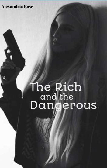 Secretly Rich And Dangerous