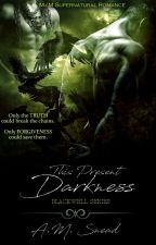 This Present Darkness by AMS1971