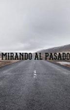MIRANDO AL PASADO by vds152004