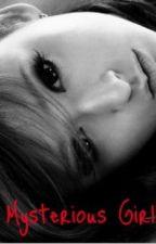 Mysterious Girl (Harry Potter Fan Fiction) by MaryEden08