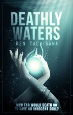Deathly Waters by rentachi