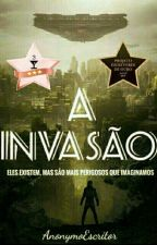 A Invasão  by AnonymoEscritor
