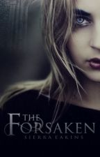 The Forsaken by SierraEakins