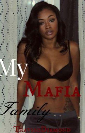 My Mafia Family (Unedited)