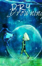 Dry Drowning (Lapidot) by ChocolatePi4me