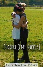 Chardre [One Shoots] by XxParadise_CityXx