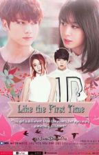 Like the first time by LiannQueen