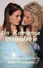 Un Romance Inolvidable by chantause