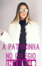 A Patricinha No Colégio Interno by Mari_Barbosa_