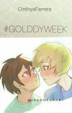 GolddyWeek by CinthyaFarrera