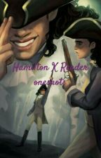 Hamilton X Reader Oneshots by DoubleTroubleDoubleS