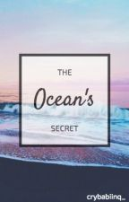 The Ocean's Secret by Crybabiinq_