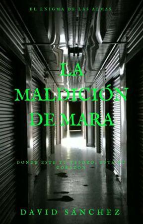 La Maldicion de Mara by DavidSnchez7