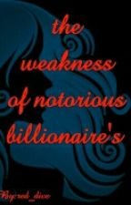 the weakness of notorious billionaire by RioCliff