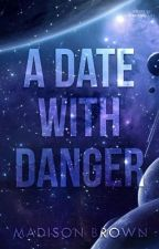 A Date With Danger by madisueb