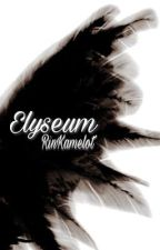 Elyseum by RinKamelot