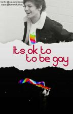 It's okay to be gay • l.s Version by harrydade