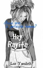 Hey, Rayita by luzyamilet