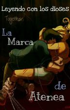 Leyendo la Marca De Atenea [Edición] by OceanReady