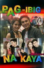 Pag-ibig na kaya? (McLisse) by shienneD