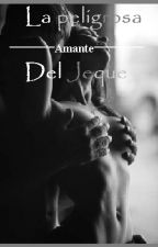 La Peligrosa Amante del Jeque - Finalizada - by AgustiinaVega