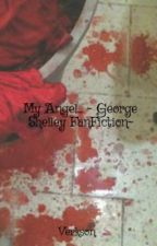 My Angel... ~ George Shelley and Justin Bieber FanFiction~ by Verkson