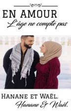 << EN AMOUR L'ÂGE NE COMPTE PAS >> by AudeNadrey
