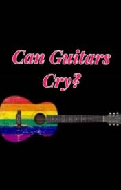 Can Guitars Cry by DannyHyberg