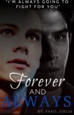 Forever and Always (Sciles) by paris_girl22