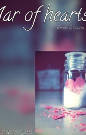 Jar of Hearts (Enoch O'Conner) by Heechuliiieee