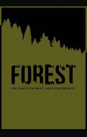 The Forest Fic by liaankaang